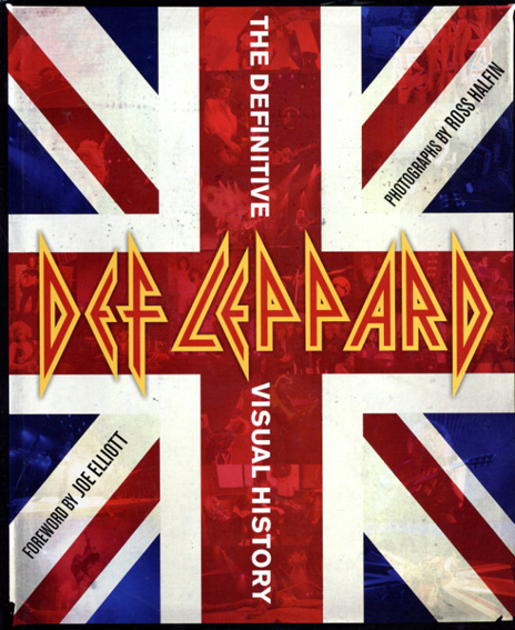 デフ・レパード Def Leppard: The Definitive Visual History/Def Leppard