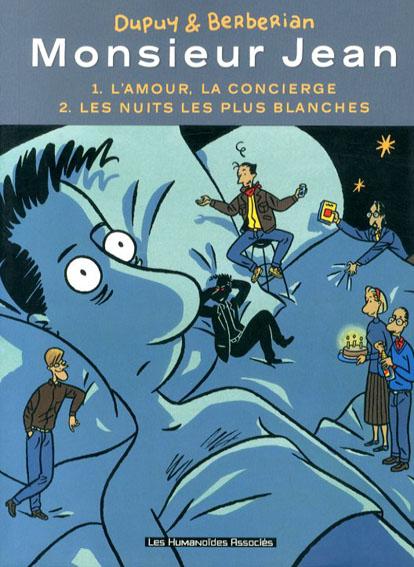 Monsieur Jean :1.L'amour,la conciergeTome/ 2.Les nuits les plus blanches/Dupuy/Berberian