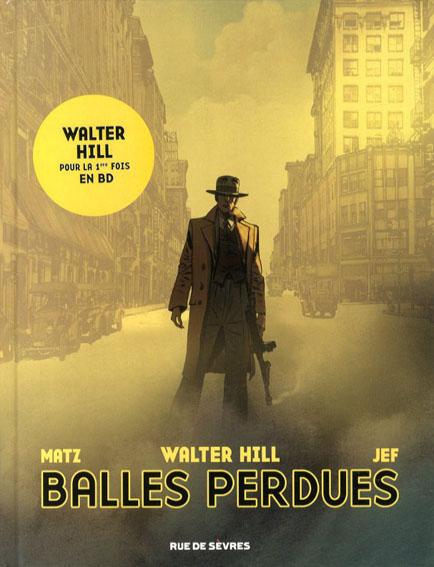Balles Perdues/Matz/Walter Hill/Jef