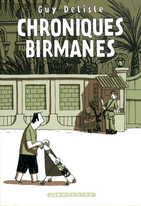 Chroniques Birmanes/Guy Delisle