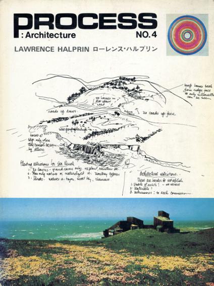 Process: Architecture No.4 ローレンス・ハルプリン/