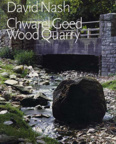 デイビッド・ナッシュ David Nash: Chwarel Goed Wood Quarry/