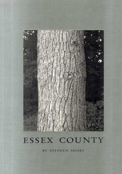 スティーブン・ショア写真集 Stephen Shore: Essex County/Stephen Shore