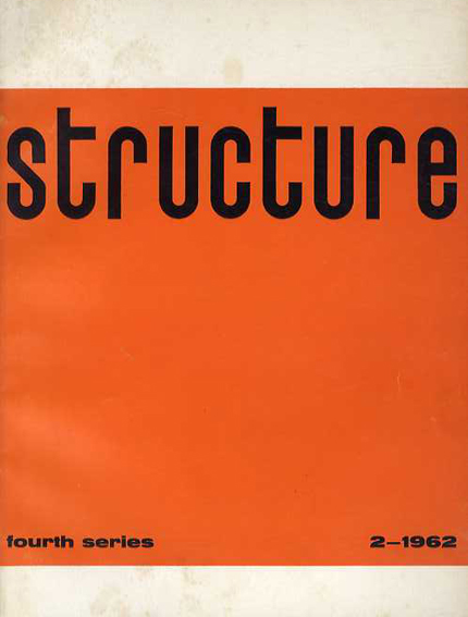 Structure: Fourth Series 2-1962: Art and Philosophy/Joost Baljeu編