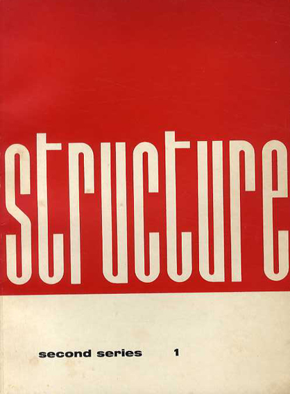 Structure: Second Series 1-1959: Art and Nature/Joost Baljeu編