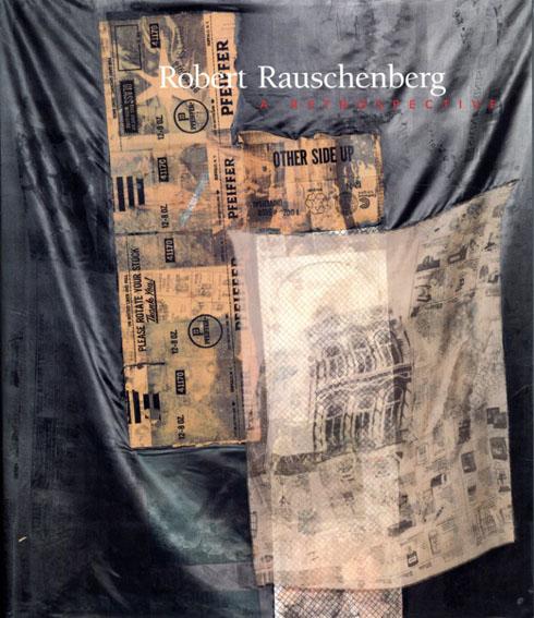 ロバート・ラウシェンバーグ Robert Rauschenberg: Retrospektive/Robert Rauschenberg