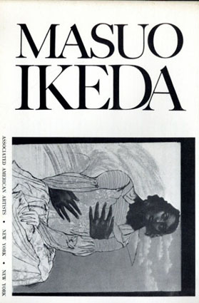 池田満寿夫展 Masuo Ikeda: Etchings and Lithographs from 1968 to 1970/