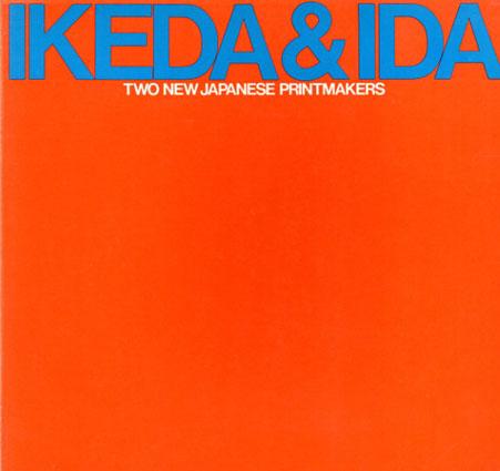 Ikeda&Ida: Two New Japanese Printmakers/池田満寿夫/井田照一