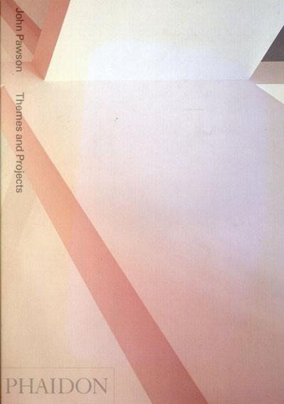 ジョン・ポーソン John Pawson: Themes and Projects/John Pawson