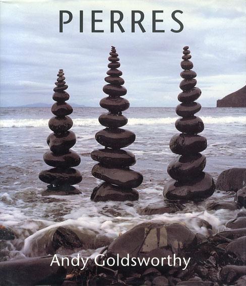アンディー・ゴールズワージー Andy Goldsworthy: Pierres/