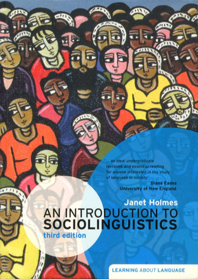An Introduction to Sociolinguistics Third Edition/Janet Holmes