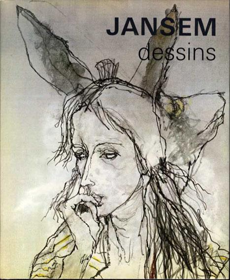 ジャン・ジャンセン Jansem: Dessins/
