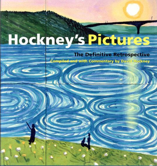 デイヴィッド・ホックニー Hockney's Pictures/デイヴィッド・ホックニー