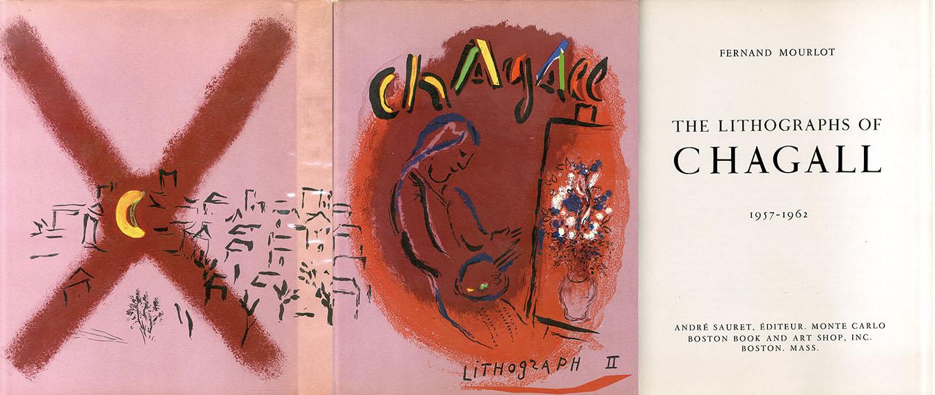マルク・シャガール リトグラフ2 The Lithographs of Chagall 1957-1962/Fernand Mourlot/Marc Chagall