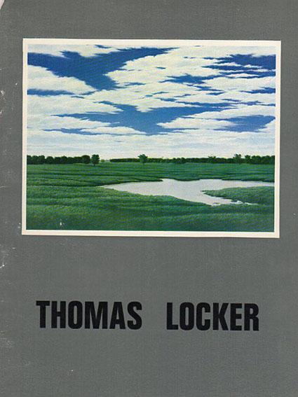 トーマス・ロッカー Thomas Locker: The New American Realism/Joshua C. Taylor