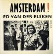 エルスケン写真集 Ed Van Der Elsken: Amsterdam! Oude Foto's 1947-1970/Ed Van Der Elskenのサムネール