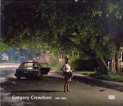 グレゴリ-・クリュードソン写真集 Gregory Crewdson 1985-2005/Gregory Crewdson