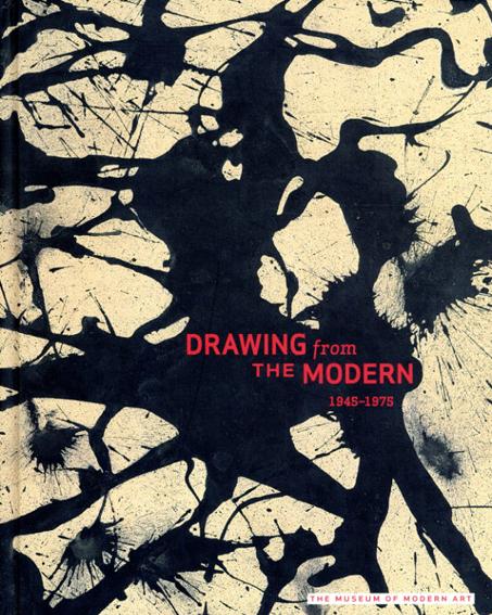 Drawing From The Modern, Volume 2: 1945-1975/草間彌生/ Sigmar Polke/ Cy Twombly/ Dieter Roth/ Yves Kline