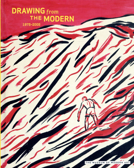 Drawing from the Modern, Volume 3: 1975-2005/Keith Haring/ Anselm Kiefer/ Sigmar Polke/ Gerhard Richter/ Luc Tuymans/ Kara Walker
