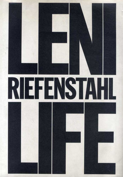 レニ・リーフェンシュタール写真集 Leni Riefenstahl: Life/レニ・リーフェンシュタール 石岡瑛子
