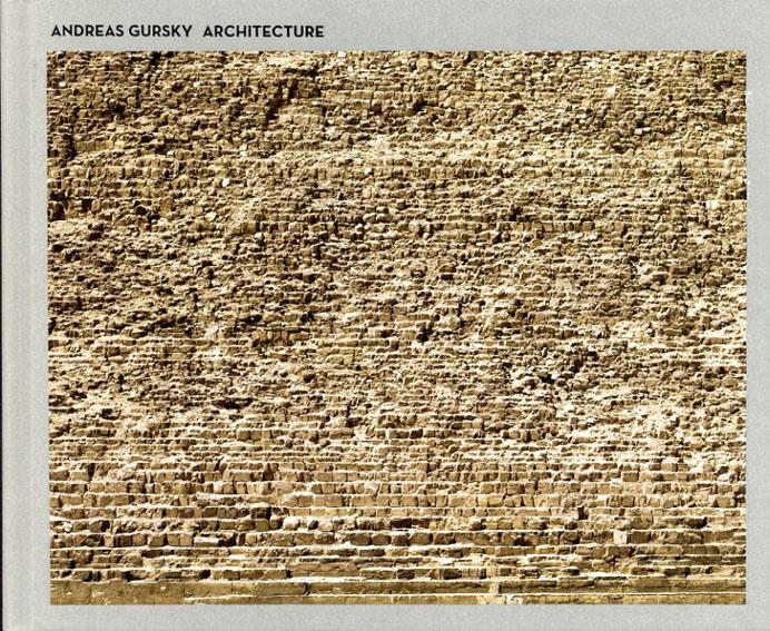 アンドレアス・グルスキー写真集 Andreas Gursky: Architecture/Ralf Beil/Sonja Fessel編