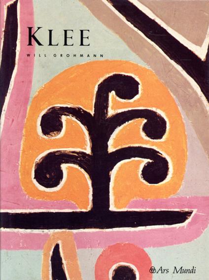 パウル・クレー Paul Klee/Will Grohmann