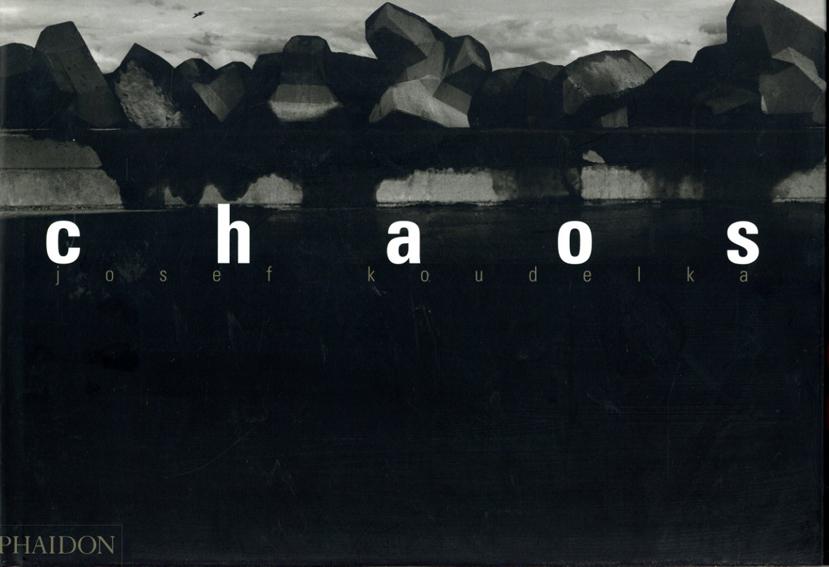 ジョセフ・クーデルカ写真集 Josef Koudelka: Chaos/Josef Koudelka Robert Delpire