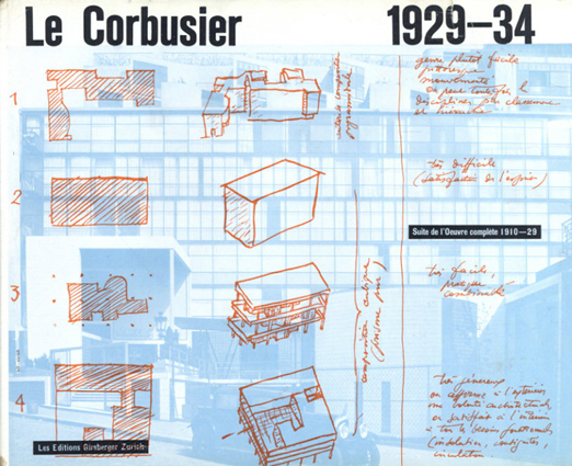 ル・コルビュジエ Le Corbusier et Pierre Jeanneret: Oeuvre Complete de 1929-1934/ル・コルビュジエ/ピエール・ジャンヌレ