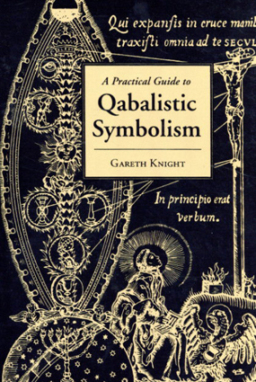 A Practical Guide to Qabalistic Symbolism/Gareth Knight