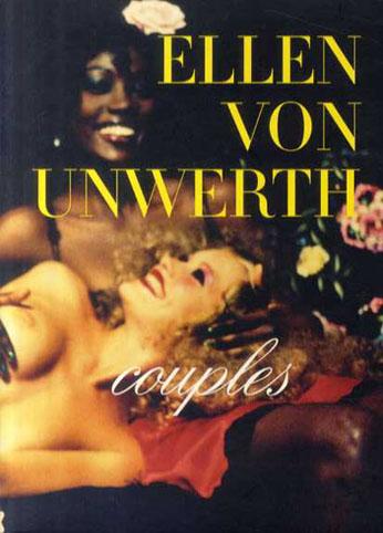 エレーン・ヴォン・アンワース写真集 Ellen von Unwerth: Couples/Ellen Von Unwerth