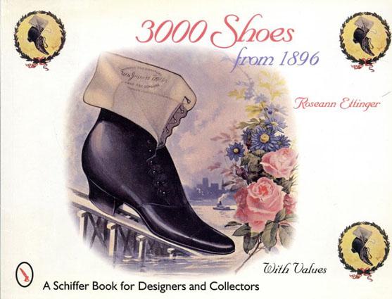 3000 Shoes From 1896/Geo. D. Ramsdell/Roseann Ettinger