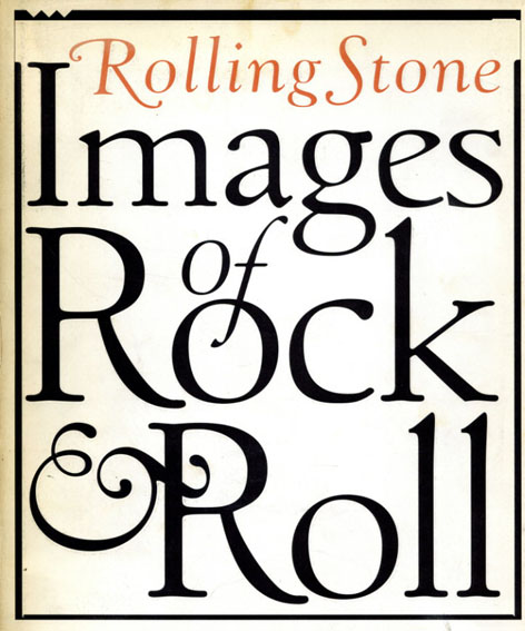 Rolling Stone: Images of Rock&Roll/Anthony DeCurtis