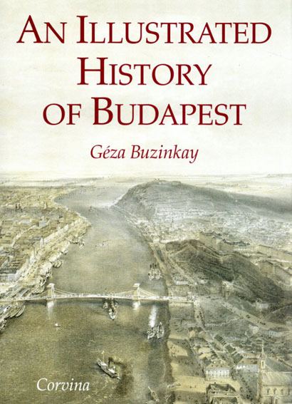 An Illustrated History of Budapest/