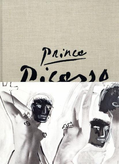 リチャード・プリンス Richard Prince: Prince/Picasso/Richard Prince