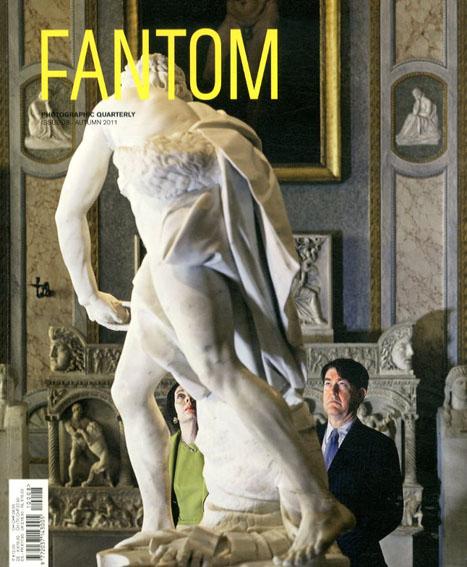 Fantom8 Photographic Quarterly Fall 2011/Cay Sophie Rabinowitz/Selva Barni編