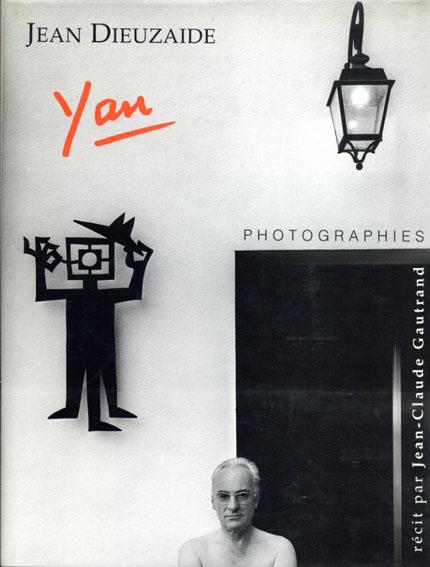 ジーン・ディウーザアイド Jean Dieuzaide: Yan/