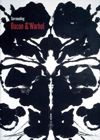 Surrounding Bacon & Warhol/Gunnar B.Kvaran/Grete Arbu