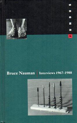 ブルース・ナウマン Interviews 1967-1988/