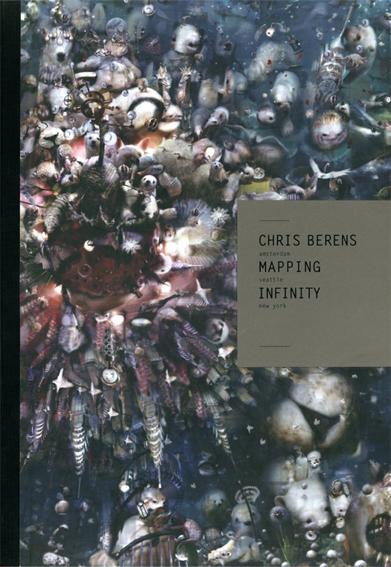 クリス・ベレンズ Chris Berens: Mapping Infinity/Chris Berens
