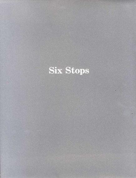 Six Stops 若林奮銅版画集/Isamu Wakabayashi