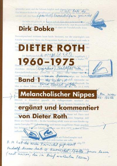 ディーター・ロス Dieter Roth: Fruhe Objekte Und Materialbilder 1960-1975 2冊組/Dirk Dobke