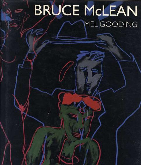 ブルース・マクリーン Bruce McLean/Mel Gooding