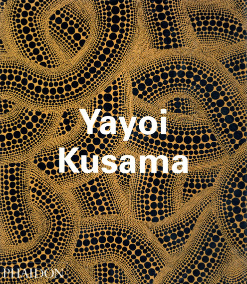 草間彌生 Yayoi Kusama/草間彌生/Akira Tatehata/Laura Hoptman他