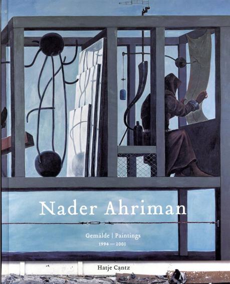Nader Ahriman: Gemalde 1994-2003/