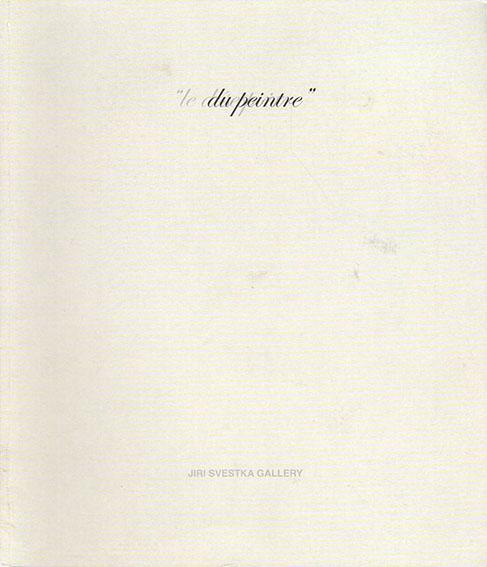 マキ・ナ・カムラ Maki Na Kamura: Le desespoir du peintre: Jiri Svestka Gallery/