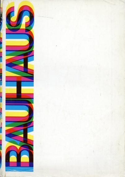 バウハウス Bauhaus: Weimar,Dessau,Berlin,Chicago/Hans M. Wingler