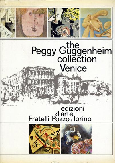 Peggy the Guggenheim Collection of Modern Art/Nicolas Calas and Elena Calas