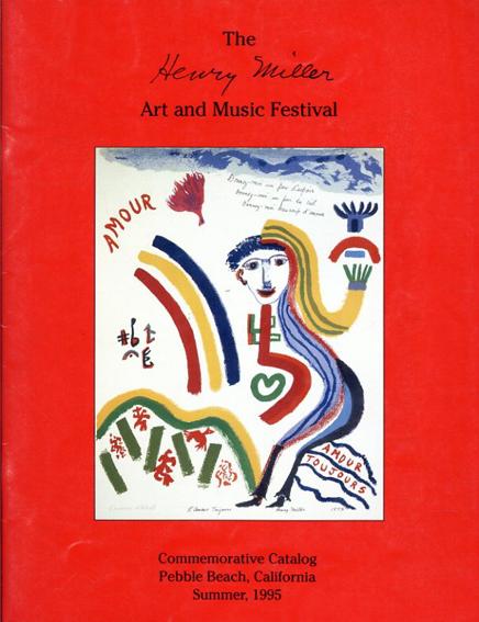 The Henry Miller Art and Music Festival/ヘンリー・ミラー