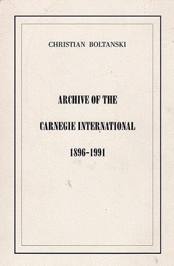 カーネギー・インターナショナルのアーカイブ 1896-1991/クリスチャン・ボルタンスキー