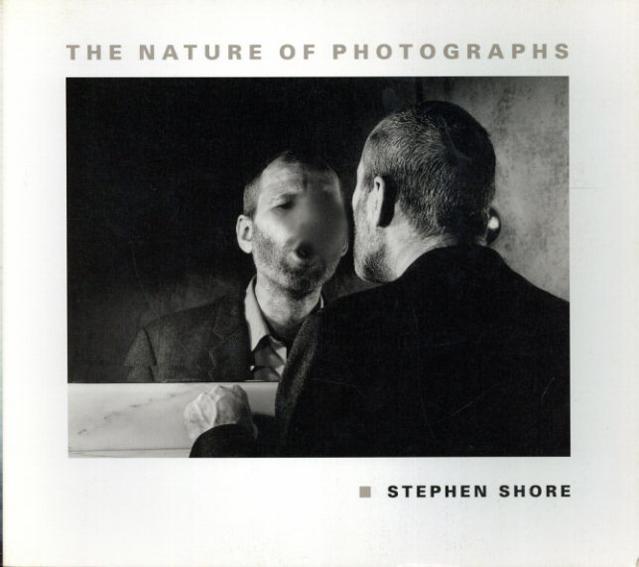 スティーブン・ショア写真集 The Nature of Photographs/Stephen Shore